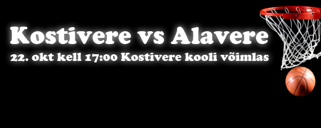 Korvpall: Kostivere vs Alavere