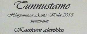 Harjumaa Aasta Küla 2013 konkursilt tunnustus Kostivere alevikule