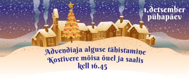 Kostivere advendiaja väljakuulutamine / 1. dets kell 16:45
