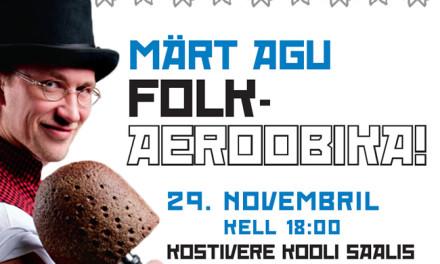 Märt Agu folk-aeroobika trenn 29.nov!