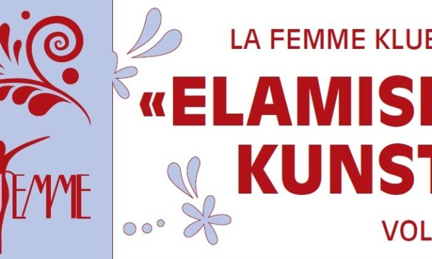 """La Femme klubi """"Elamise kunst"""" vol 2"""