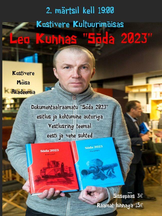 """Mõisa Akadeemia / Leo Kunnas """"Sõda 2023"""" @ Kostivere Kultuurimõis"""