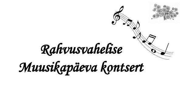 Rahvusvaheline muusikapäev / Kuusalu Kunstide Kooli kontsert